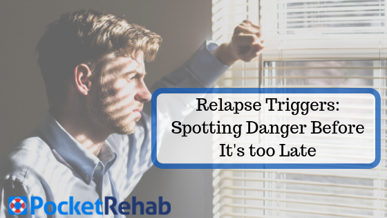 Relapse Triggers: What to Avoid, How to Recognize Addiction Relapse Triggers, and How to Cope