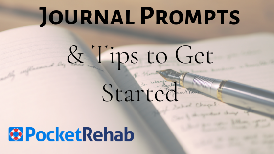 Journaling in Recovery: A List of Addiction Recovery Journal Prompts & Tips to Get Started