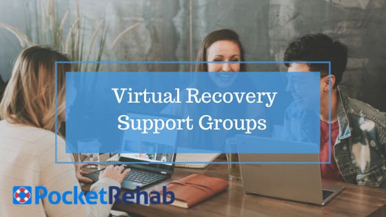 Virtual Recovery Support Groups Keep You Connected Despite Social Distancing