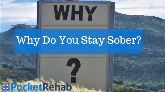 15 Reasons to Stay Sober: What's Your WHY?