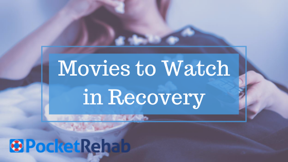 7 Inspirational Movies to Watch in Recovery